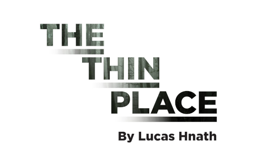 The Thin Place by Lucas Hnath